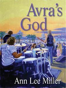 Ann Lee Miller's - Avra's God