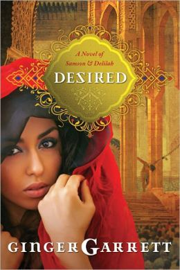 Desired: The Untold Story of Samson and Delilah - Book Review