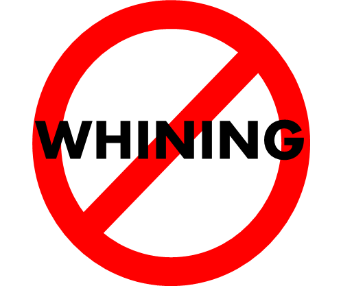 suffering--no whining