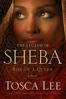 Legend of Sheba by Tosca Lee (scheduled release: Sept. 9, 2014)