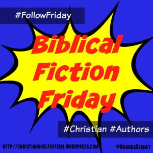 BiblicalFictionFriday